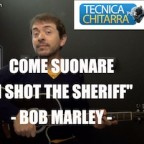 Come suonare I shot the sheriff